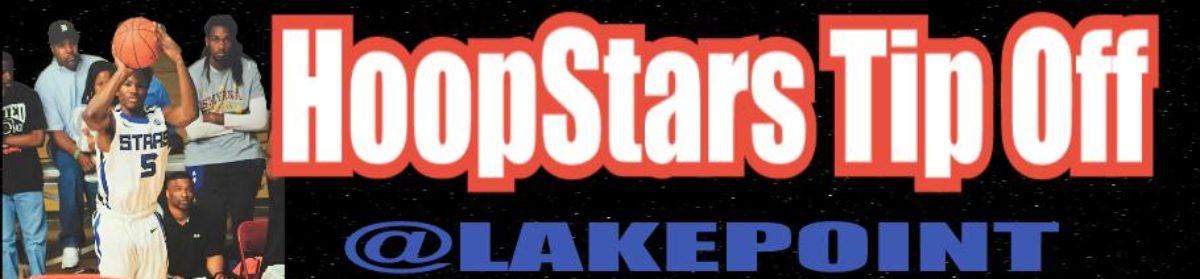 HoopStars Tip Off Mar 30-Apr 1, 2018 @ Lakepoint